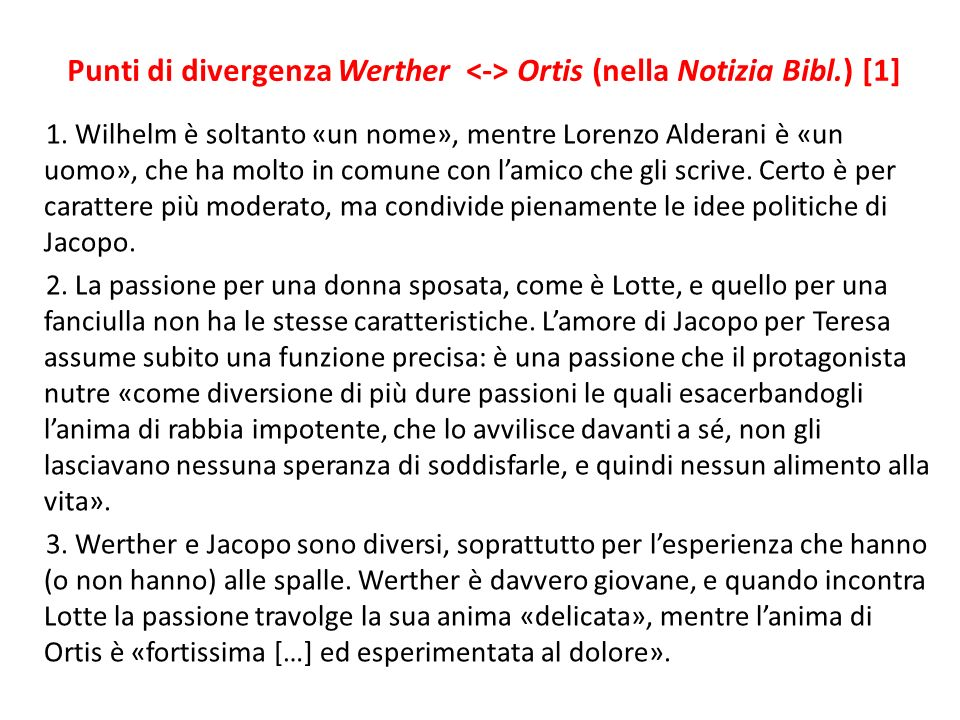 Punti di divergenza Werther <-> Ortis (nella Notizia Bibl.) [1]